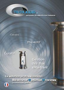 Techliquid solution anti calcaire anti tartre professionnel sur toute type de zone calcaire en france réacteur anti calcaire Techliquid